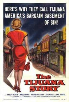The Tijuana Story online streaming