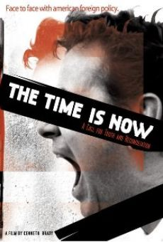 The Time Is Now online free