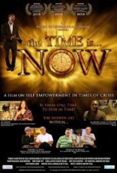 The Time Is... Now online