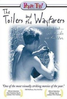 Ver película The Toilers and the Wayfarers
