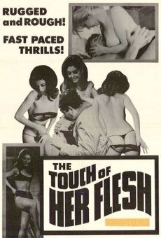 Ver película The Touch of Her Flesh