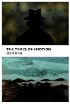Película: The Trace of Emotion
