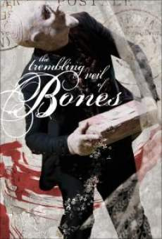 The Trembling Veil of Bones online streaming