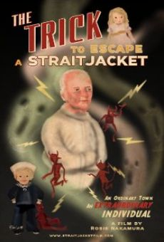 Ver película The Trick to Escape a Straitjacket