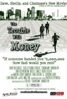 The Trouble with Money online free