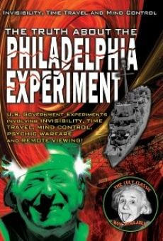The Truth About The Philadelphia Experiment: Invisibility, Time Travel and Mind Control - The Shocking Truth on-line gratuito