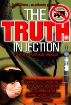 The Truth Injection: More New World Order Exposed online streaming