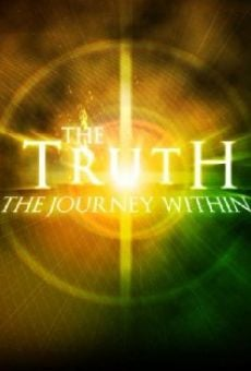 Ver película The Truth: The Journey Within