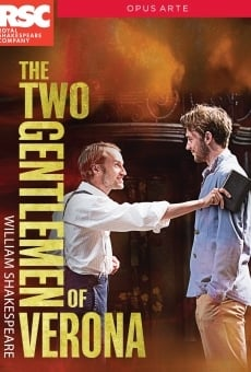 Royal Shakespeare Company: The Two Gentlemen of Verona en ligne gratuit