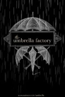 The Umbrella Factory online free