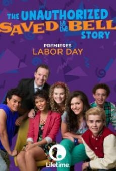 Watch The Unauthorized Saved by the Bell Story online stream