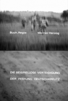 Die beispiellose Verteidigung der Festung Deutschkreuz gratis