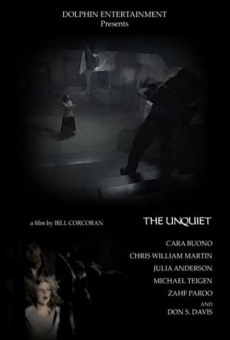 The Unquiet on-line gratuito