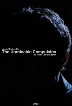 The Unreinable Compulsion on-line gratuito