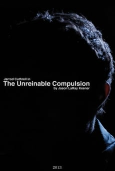 Ver película The Unreinable Compulsion