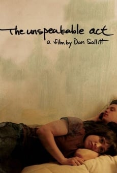 Película: The Unspeakable Act