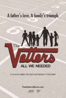 The Vetters: All We Needed on-line gratuito