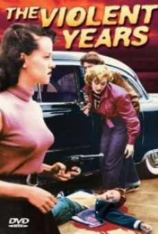 The Violent Years online streaming