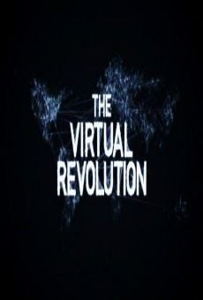 Ver película The Virtual Revolution