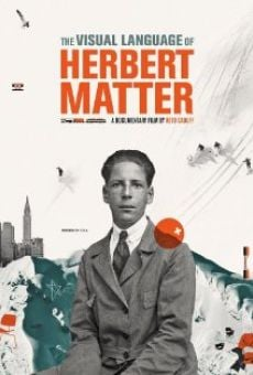 The Visual Language of Herbert Matter on-line gratuito