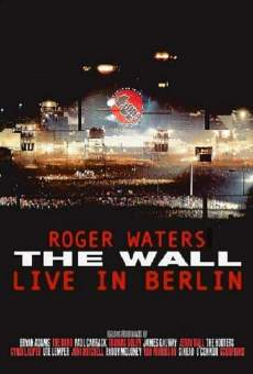 The Wall: Live in Berlin online