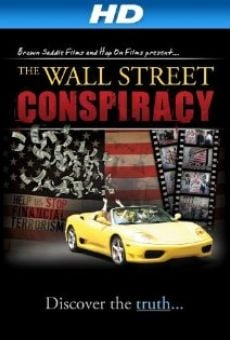 Ver película The Wall Street Conspiracy