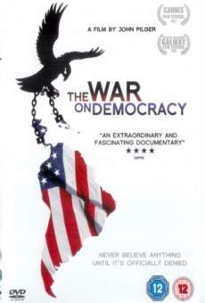 Ver película The War On Democracy