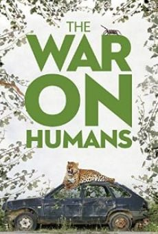 The War on Humans online