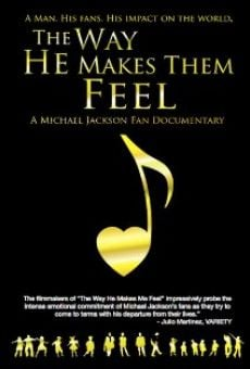 The Way He Makes Them Feel: A Michael Jackson Fan Documentary en ligne gratuit