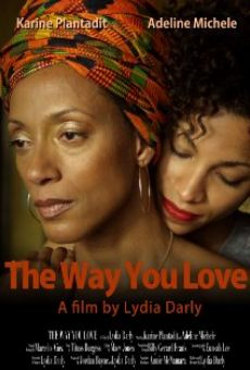 Ver película The Way You Love