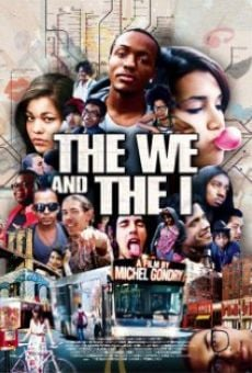 Película: The We and the I