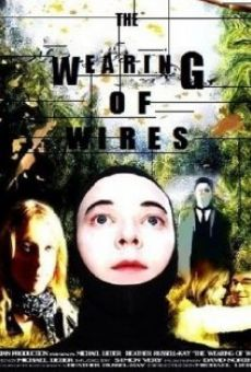 Watch The Wearing of Wires online stream