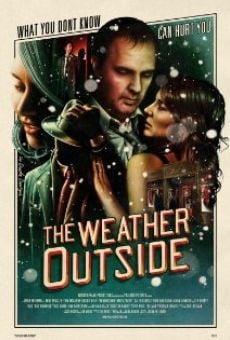 Película: The Weather Outside