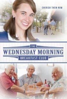 Watch The Wednesday Morning Breakfast Club online stream