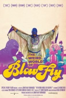 Película: The Weird World of Blowfly