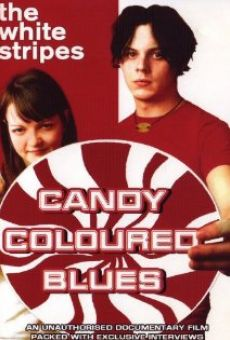 The White Stripes: Candy Coloured Blues online free