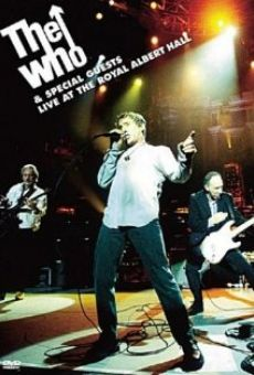 Ver película The Who Live at the Royal Albert Hall