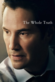 The Whole Truth online kostenlos