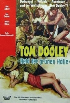 Tumulto de Paixões - Tom Dooley: Held der grünen Hölle on-line gratuito