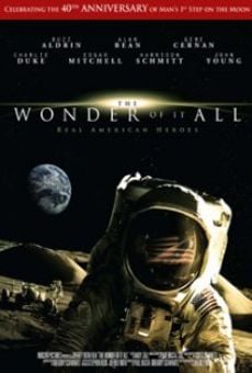 The Wonder of It All online free