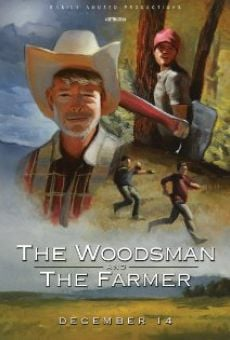 The Woodsman & The Farmer