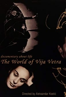 Watch The World of Vija Vetra online stream
