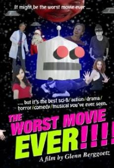 The Worst Movie Ever! en ligne gratuit