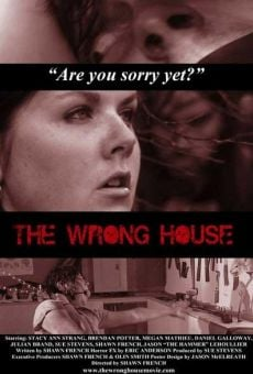 The Wrong House online