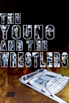 The Young and the Wrestlers on-line gratuito