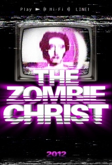 The Zombie Christ online streaming