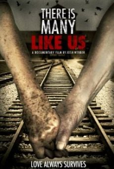Película: There Is Many Like Us
