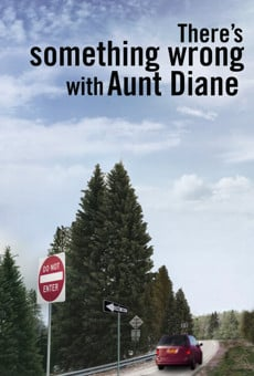 There's Something Wrong with Aunt Diane en ligne gratuit
