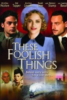 These Foolish Things en ligne gratuit