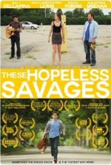 Película: These Hopeless Savages